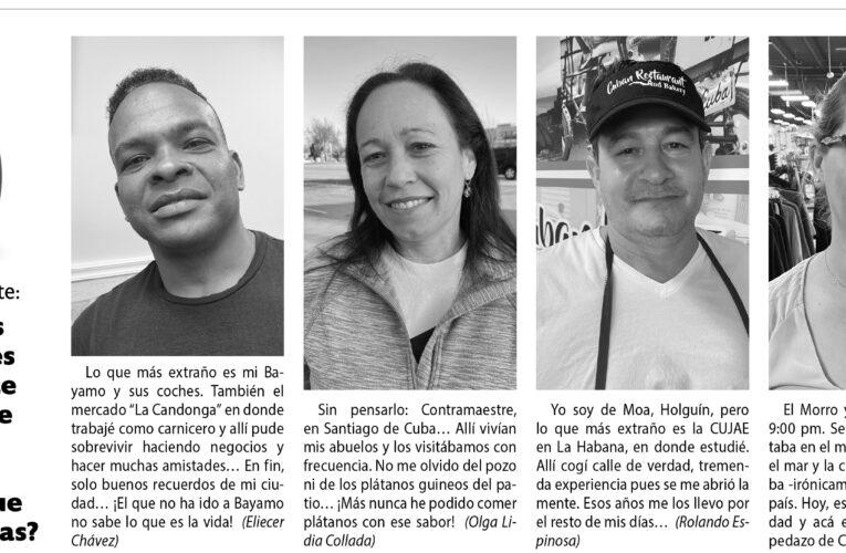 La papa caliente:  De todos los lugares que viviste o visitaste en Cuba ¿Cuál es el lugar que más extrañas?